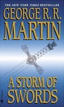A Storm of Swords (A Song of Ice and Fire, #3) - George R.R. Martin