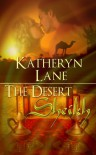The Desert Sheikh (Books 1, 2 and 3 of The Desert Sheikh romance trilogy) - Katheryn Lane