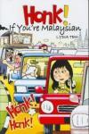 Honk! If You're Malaysian - Lydia Teh