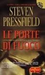 Le porte di fuoco - Steven Pressfield