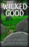 Wicked Good - Joanne Lewis, Amy Lewis Faircloth