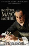 The Inspector Mayo Mysteries - Marjorie Eccles