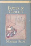 Power & Civility (The Civilizing Process, Vol. 2) - Norbert Elias, Edmund F.N. Jephcott