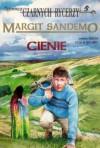 Cienie - Margit Sandemo