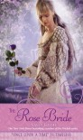 "The Rose Bride: A Retelling of ""The White Bride and the Black Bride"" (Once Upon a Time) - Nancy Holder, Mahlon F. Craft"