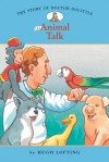 The Story of Doctor Dolittle 1: Animal Talk - Diane Namm, John Kanzler, Hugh Lofting