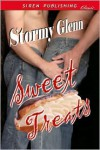 Sweet Treats - Stormy Glenn
