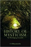 History of Mysticism: The Unchanging Testament - Swami Abhayananda
