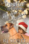 Deefur And The Great Mistletoe Incident - R.J. Scott