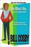 I Am What I Ate...and I'm Frightened!!!: And Other Digressions from the Doctor of Comedy - Bill Cosby,  George Booth (Illustrator)
