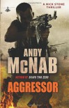 Aggressor: (Nick Stone Book 8) - Andy McNab