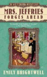 Mrs. Jeffries Forges Ahead - Emily Brightwell