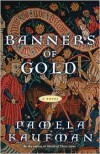Banners of Gold - Pamela Kaufman