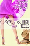 Love, Lies & High Heels - Debby Conrad