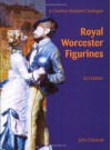 The Charlton Standard Catalogue of Royal Worcester Figurines (3rd Edition) - John Edwards