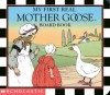 My First Real Mother Goose - Blanche Fisher Wright