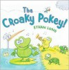 The Croaky Pokey! - Ethan Long