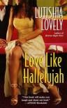 Love Like Hallelujah - Lutishia Lovely