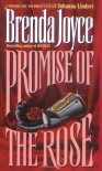 Promise of the Rose - Brenda Joyce