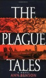 The Plague Tales - Ann Benson