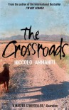 The Crossroads - Niccolo Ammaniti