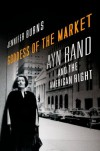 Goddess of the Market: Ayn Rand and the American Right - Jennifer Burns