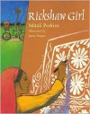Rickshaw Girl - Mitali Perkins, Jamie Hogan