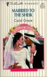 Married to the Sheik - Carol Grace