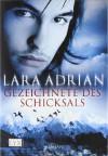 Gezeichnete des Schicksals  - Lara Adrian, Katrin Kremmler