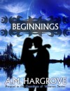 Beginnings: Prequel to The Guardians of Vesturon - A.M. Hargrove