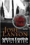 The Dark Tide (Adrien English Mysteries, #5) - Josh Lanyon