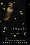 Yellowcake - Margo Lanagan