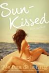 Sun-Kissed - Melissa  de la Cruz