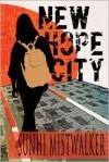 New Hope City - SunHi Mistwalker