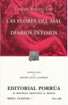 Las Flores del Mal. Diarios Íntimos. (Sepan Cuantos, #426) - Charles Baudelaire