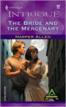 The Bride and the Mercenary - Harper Allen