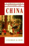 A Traveller's History of China (The traveller's history) - Stephen G. Haw