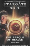 Stargate SG-1: The Barque of Heaven - Suzanne Wood