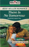 There is no tomorrow (Presents #1118) - Yvonne Whittal