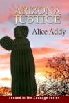 Arizona Justice: Vernon's Story - Alice Addy