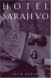 Hotel Sarajevo - Jack Kersh