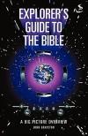 Explorer's Guide To The Bible - John Grayston