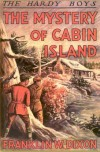 The Mystery of Cabin Island (Hardy Boys, #8) - Franklin W. Dixon