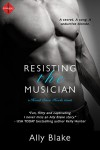 Resisting the Musician (a Head Over Heels Novel) (Entangled Indulgence) - Ally Blake
