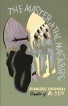 The Master of the Macabre - Russell Thorndike, Mark Valentine