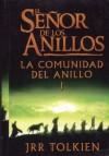 El Senor De Los Anillos: La Comunidad Del Anillo I - J.R.R. Tolkien
