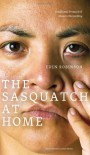 Sasquatch at Home: Traditional Protocols & Modern Storytelling - Eden Robinson