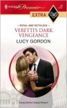 Veretti's Dark Vengeance (Presents Extra) - Lucy Gordon