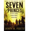 Seven Princes (Books of the Shaper) - John R. Fultz