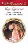The Italian's Secretary Bride - Kim Lawrence